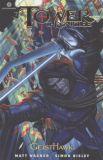 The Tower Chronicles: Geisthawk #2