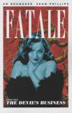 Fatale (2012) TPB 02: The Devils Business