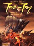 Troll von Troy (2001) 03: Der Flug der Petauren