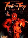Troll von Troy (2001) 04: Okkultes Feuer