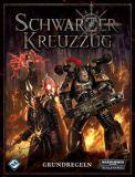 Schwarzer Kreuzzug Grundregeln (Warhammer 40,000)