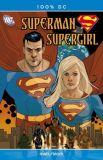 100% DC (2005) 34: Superman/Supergirl - Maelstrom