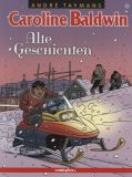 Caroline Baldwin (2001) 13: Alte Geschichten