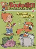 Boule & Bill (1987) 08: Schaumschläger