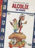 Alcolix - Die Parodie (1989) 01: Falsches Spiel mit Alcolix