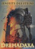 Jenseits des Steins (2001) 02: Drehadaxa