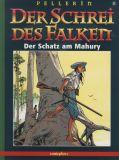 Der Schrei des Falken (1998) 05: Der Schatz am Mahury