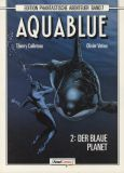Edition Phantastische Abenteuer (1989) 07: Aquablue 2 - Der blaue Planet