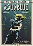 Edition Phantastische Abenteuer (1989) 08: Aquablue 3 - Die Megophias