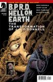 B.P.R.D.: Hell on Earth - The Transformation of J.H. ODonnell (2012) nn