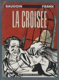 La croisée (1988) HC