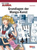 How To Draw Manga: Grundlagen der Manga-Kunst