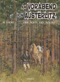 Der Sohn des Adlers (1988) 07: Am Vorabend von Austerlitz