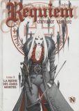 Requiem, chevalier vampire 08: La reine des âmes mortes