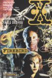 Akte X - Die unheimlichen Fälle des FBI (1996) 02: Firebird