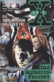 Akte X - Die unheimlichen Fälle des FBI (1996) 04: Das Aquarius-Projekt