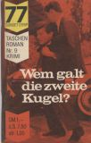 77 Sunset Strip Taschen Roman (1964) 09: Wem galt die zweite Kugel?