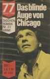 77 Sunset Strip Taschen Roman (1964) 23: Das blinde Auge von Chicago
