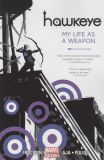 Hawkeye (2012) TPB 01: My Life as a Weapon