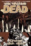 The Walking Dead (2006) Hardcover 17: Fürchte dich nicht