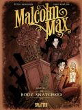 Malcolm Max 01: Body Snatchers