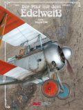 Der Pilot mit dem Edelweiß 1: Valentine