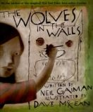 The wolves in the walls