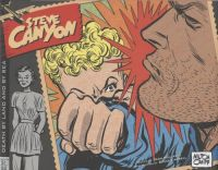 Steve Canyon HC 03: 1951-1952 - Death by Land and Sea