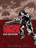 Capitan Terror Gesamtausgabe 02: Klar zum Entern!