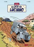 Die Abenteuer von Jacques Gibrat 03: Ein 2 CV für Luciano