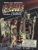 Wally Wood: Eerie Tales of Crime & Horror SC