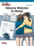 How To Draw Manga: Hübsche Mädchen im Manga