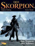 Der Skorpion 10: Im Namen des Sohnes