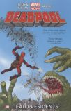 Deadpool (2013) TPB 01: Dead Presidents