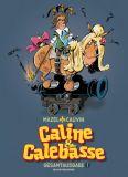 Caline & Calebasse Gesamtausgabe 1: 1969-1973