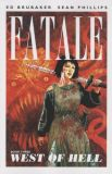 Fatale (2012) TPB 03: West of Hell