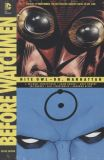 Before Watchmen HC 04: Nite Owl | Dr. Manhattan