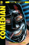Before Watchmen (2013) 03: Comedian