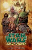 Star Wars: Agent of the Empire TPB 2: Hard Targets