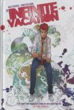 The Infinite Vacation HC