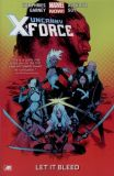 Uncanny X-Force [Marvel NOW!] TPB 01: Let It Bleed Now