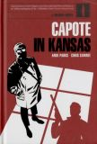 Capote in Kansas: A drawn novel HC