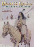 Black Hills (2000) 02: Der Weg des Kriegers