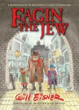 Fagin the Jew: 10th Anniversary HC