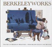 Berkeleyworks: The Art of Berkeley Breathed