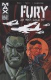 Fury MAX TPB 02: My War gone by