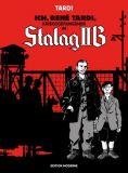 Ich, René Tardi, Gefangener im Stalag IIB 01