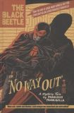 The Black Beetle (2013) HC 01: No Way Out