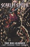 Scarlet Spider TPB 03: The Big Leagues