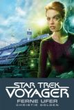 Star Trek - Voyager Roman 2: Ferne Ufer